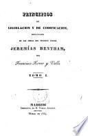 Principios de legislación y de codificación, estractados de las obras del filosofo inglés Jeremías Bentham