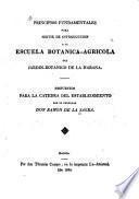 Principios fundamentales para servir de introduccion a la escuela botanica-agricola del Jardin-botanico de la Habana