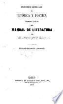 Principios generales de retórica y poética, primera parte de manual de literatura ... Sétima edicion, correjida y aumentadas
