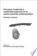 Principios modernos y creatividad expresiva en la poesía española contemporánea