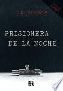 Prisionera de la noche