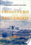 Prisionero de los recuerdos