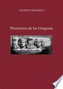 Prisioneros De Las Gorgonas