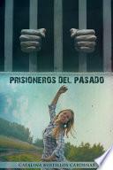 Prisioneros Del Pasado