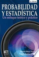 Probabilidad y estadística: un enfoque teórico-práctico