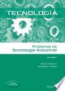 Problemas de tecnología industrial I