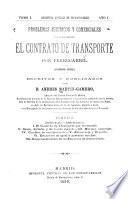 Problemas jurídicos y comerciales à que da origen el contrato de transporte por ferrocarril