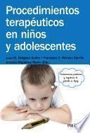 Procedimientos terapéuticos en niños y adolescentes