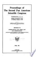 Proceedings of the second Pan American Scientific Congress, Washington, U.S.A., Monday, December 27, 1915 to Saturday, January 8, 1916 1915- 1916 v. 7
