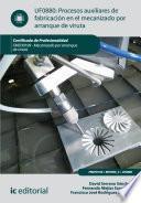 Procesos auxiliares de fabricación en el mecanizado por arranque de viruta. FMEH0109