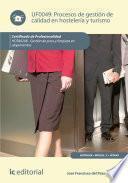 Procesos de gestión de calidad en hostelería y turismo. HOTA0208