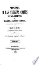 Procesos de las antiguas cortes y parlamentos de Cataluña, Aragón y Valencia
