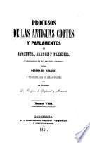 Procesos de las antiguas cortes y parlamentos de Cataluña, Aragón y Valencia: Municipalidades y cartas-pueblas. 1851