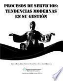 Procesos de servicios: tendencias modernas en su gestión