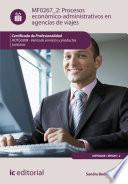 Procesos económico-administrativos en agencias de viajes. HOTG0208