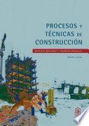 Procesos y técnicas de construccion