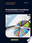 Productividad e Incentivos