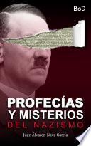 Profecías y misterios del nazismo