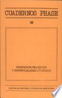 Profesión religiosa y espiritualidad litúrgica