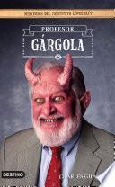 Profesor Gárgola