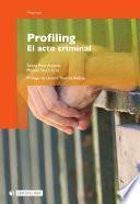 Profiling. El acto criminal