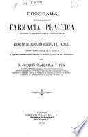 Programa de la asignatura de farmacia práctica ... y elementos de legislación relativa a la farmacia