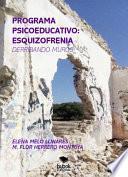 PROGRAMA PSICOEDUCATIVO: ESQUIZOFRENIA (DERRIBANDO MUROS)