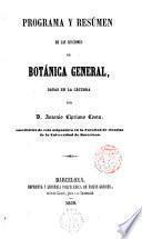 Programa y resúmen de las lecciones de botánica general
