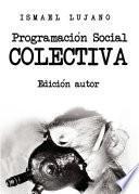 Programación Social Colectiva. Edición autor