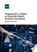 Programación y robótica en Educación Infantil, Primaria y Secundaria