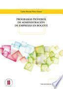 Programas pioneros de administración de empresas en Bogotá