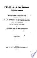 Programas políticos. Cuestiones preliminares al examen histórico y científico de los prospectos o programas políticos que han visto la luz en España desde Enero de 1848 hasta principios de 1849