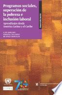 Programas sociales, superación de la pobreza e inclusión laboral