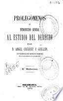 Prolegómenos o introducción general al estudio del derecho