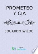 Prometeo y Cia