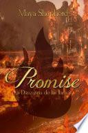 Promise 2 - La Danzarina de las Llamas
