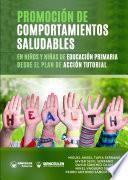 Promoción de comportamientos saludables en niños y niñas de Educación Primaria desde el plan de acción tutorial