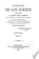 Prontuario de los juicios; o, Tratado de procedimientos judiciales i administrativos