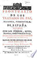Prontuario de los tratados de paz, alianza comercio de Espana hechos, con los peublos