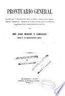 Prontuario general clasificado y cronológico de las leyes... que constituyen la legislación administrativa militar