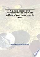 """Propuesta basada en la Neurodidáctica de una """"Caza del Tesoro"""" para Tercer curso de la ESO"""