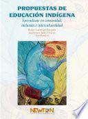 Propuestas de educación indígena.