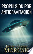 Propulsion por Antigravitacion