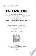 Proscritos; noticias circunstanciadas de lo acaecido a los religiosos de la Compania de Jesus en la revolucion de Portugal de 1910. v.1