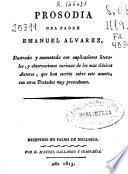 Prosodia del padre Emanuel Alvarez