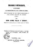 Prosodia y ortografia conforme a las prescripciones de la Real Academia de la Lengua