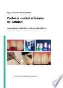 Prótesis dental artesanal de calidad