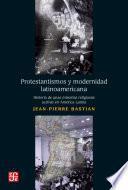 Protestantismos y modernidad latinoamerican