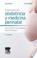 Protocolos de obstetricia y medicina perinatal del Instituto Universitario Quirón Dexeus