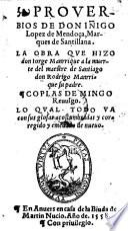 Proverbios. La obra de Jorge Manrrique a la muerte de Rodrigo Manrrique, su padre. Coplas de Mingo Revulgo, lo qual todo va corrigido y emendado de nuevo